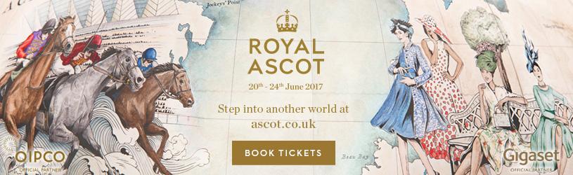 Ascot Races| Royal Ascot 2017