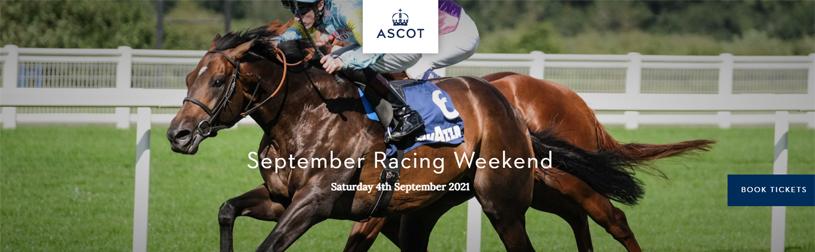 Ascot Racecourse | September Racing Weekend 2021