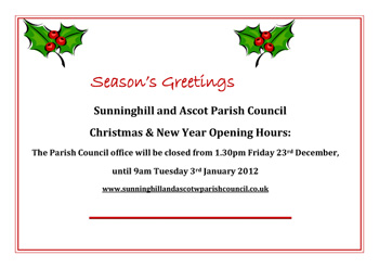 Sunninghill & Ascot Parish Council :: Christmas Opening Hours